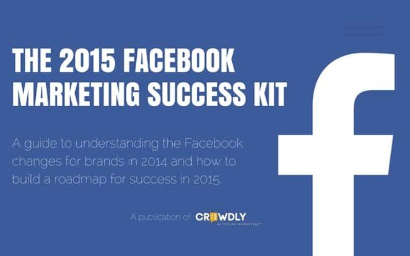 Infographie : comment réussir sur Facebook en 2015