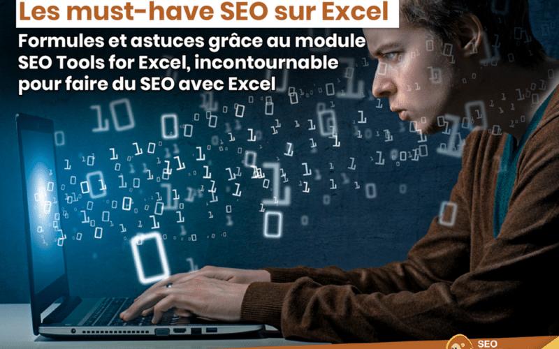 Les must-have sur Excel pour le SEO : SEO Tools for Excel et XPathOnUrl