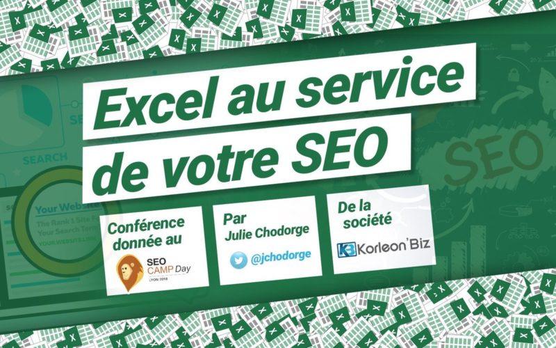 Excel au service de votre SEO : Conférence SEO Camp Day Lyon 2018