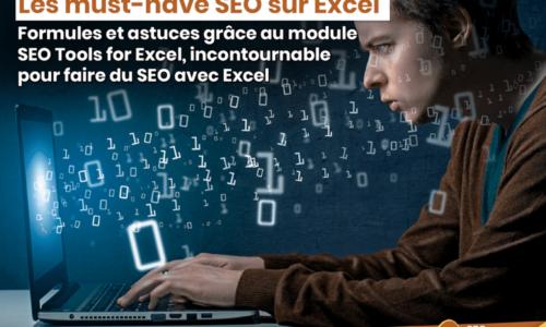 Les must-have sur Excel pour le SEO